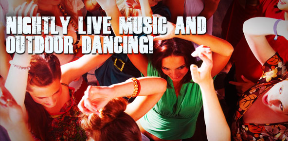 Nightly Live Music & Dancing!